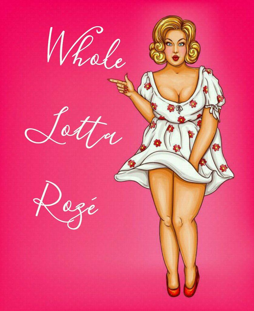 Whole lotta Rosie